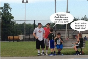 Excuse me, coach.